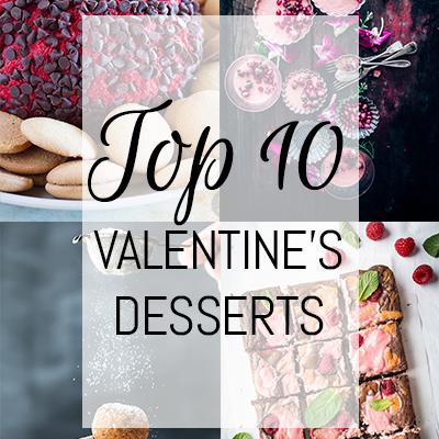 Top 10 Valentine's Desserts