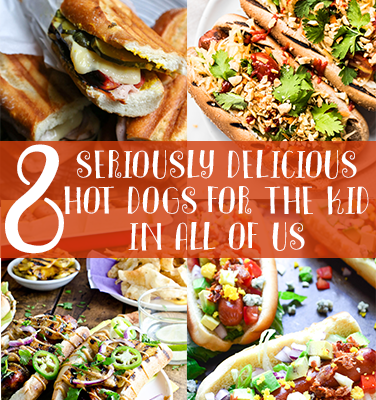 8 Seriously Delicious Hot Dogs For The Kid In All Of Us