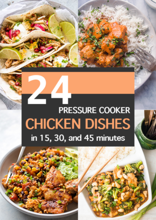 15, 30, and 45 minute Pressure Cooker Chicken Dinners
