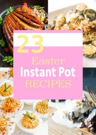23 Easter Celebration Pressure Cooker Recipes